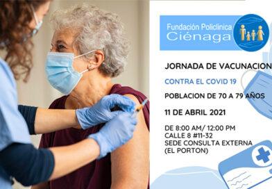 La Fundación Policlínica Ciénaga, continua con la jornada de vacunación contra el Covid-19 a la población de 70 a 79 años